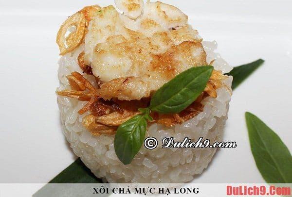 Xôi trắng chả mực - ẩm thực Hạ Long - Ẩm thực khi du lịch Hạ Long