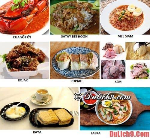 Những món ăn khi du lịch Singapore mà bạn không thể bỏ qua