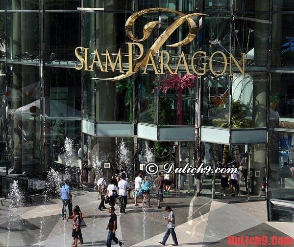 Khu Siam Paragon – thiên đường mua sắm tại Bangkok. Du lịch Bangkok nên mua sắm ở đâu? Địa chỉ mua sắm giá rẻ ở Bangkok