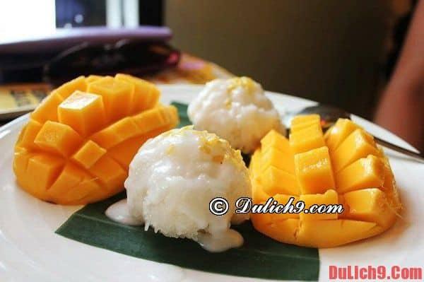 Xôi Xoài (Chè xôi xoài) - Món ăn ngon nổi tiếng ở Thái Lan. Nên ăn đặc sản gì khi du lịch Thái Lan? Đặc sản truyền thống ở Thái Lan