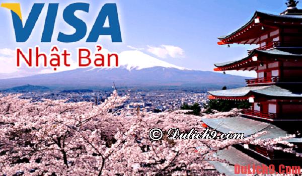 Xin Visa khi du lịch Nhật Bản: về hồ sơ, thủ tục: Xin visa du lịch Nhật Bản như thế nào?