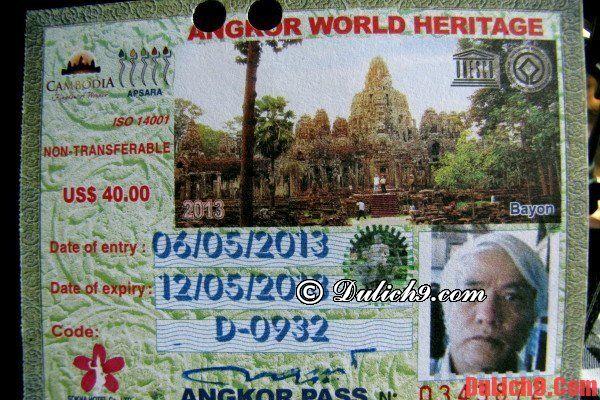 Mẫu vé khi du lịch Angkor Wat: Kinh nghiệm du lịch Angkor Wat - Campuchia tự túc, giá rẻ