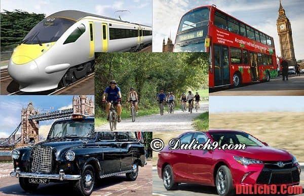 Một số kinh nghiệm cần biết khi du lịch Anh quốc: Cách di chuyển khi du lịch Anh