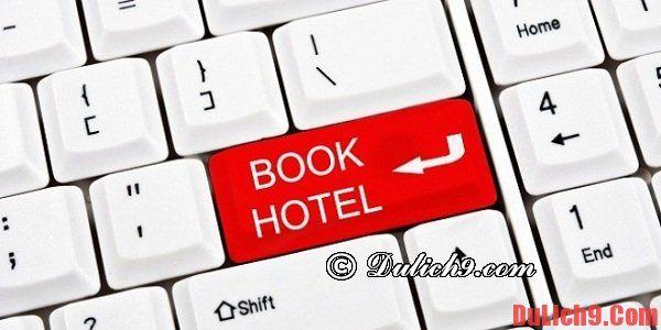 Kinh nghiệm đặt phòng khách sạn giá rẻ, chất lượng: Tư vấn đặt phòng khách sạn giá rẻ, vị trí đẹp, tiện nghi đầy đủ