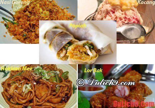 Du lịch Malaysia ăn gì ngon?