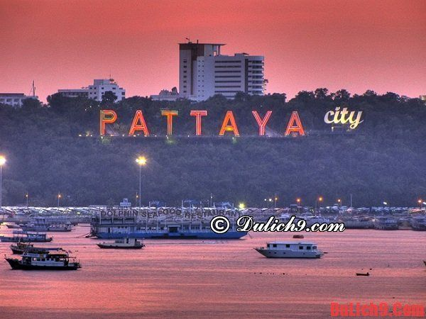Hướng dẫn du lịch Pattaya tự túc. Du lịch Pattaya nên đi đâu chơi, tham quan? Kinh nghiệm du lịch Pattaya