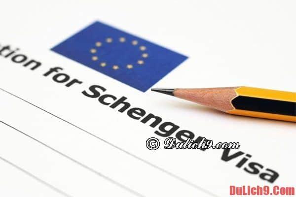 Hướng dẫn cách xin visa du lịch Châu Âu đơn giản, nhanh chóng - Xin visa du lịch Châu Âu như thế nào, có khó không?