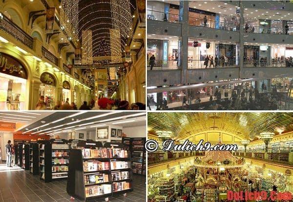 Nên mua sắm ở đâu khi du lịch Nga?