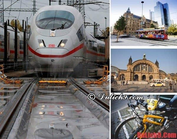 Hướng dẫn cách di chuyển, đi lại và sử dụng phương tiện công cộng khi du lịch Frankfurt