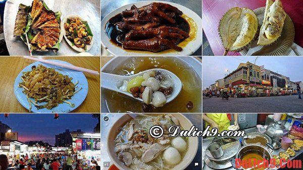Du lịch Penang ăn gì, ăn ở đâu ngon, bổ, rẻ?