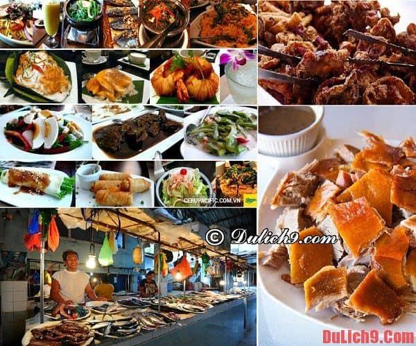 Những món ăn ngon, đặc sản hấp dẫn không thể không ăn khi du lịch Cebu, Philippines