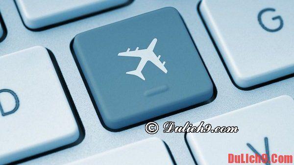 Cách săn vé máy bay giá rẻ trong mùa du lịch như thế nào?