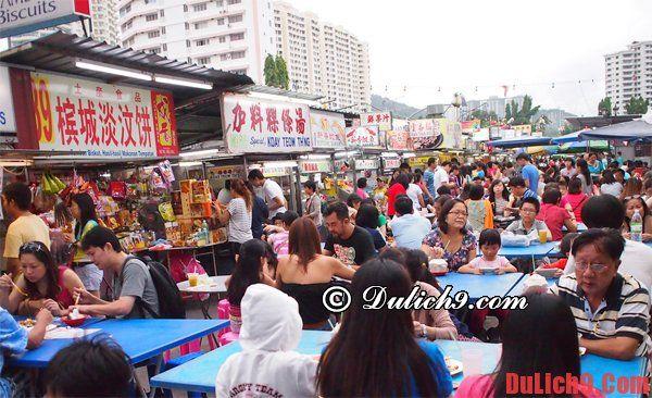 Những địa chỉ, nhà hàng ăn uống ngon, rẻ nên ghé qua khi du lịch Penang