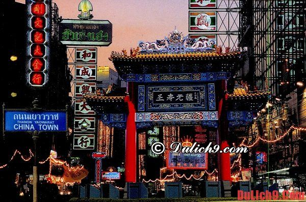 Chinatown - Địa chỉ ăn uống ngon, rẻ, nổi tiếng và nên đến nhất ở Bangkok khi du lịch Thái Lan