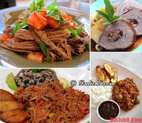 Những món ăn đặc trưng phải thử khi du lịch Cuba. Những món ăn ngon, đặc sản, món ăn nổi tiếng ở Cuba nên ăn thử khi đi du lịch