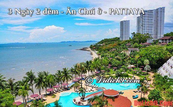 Hướng dẫn du lịch Pattaya 3 ngày 2 đêm tự túc