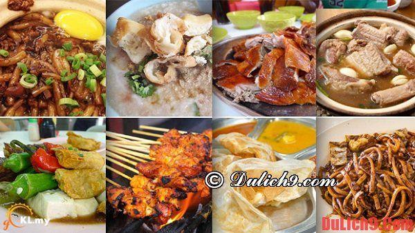 Những địa chỉ ăn uống ngon - bổ - rẻ và những món ăn địa phương đặc trưng phải thử khi du lịch Kuala Lumpur. Kinh nghiệm du lịch Kuala Lumpur