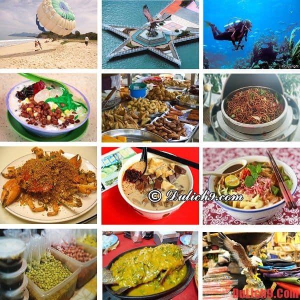 Ăn gì khi du lịch Langkawi 3 ngày tự túc dịp tết? Gợi ý lịch trình 3 ngày du lịch bụi, phượt, tự túc tham quan và khám phá đảo Langkawi, Malaysia dịp Tết
