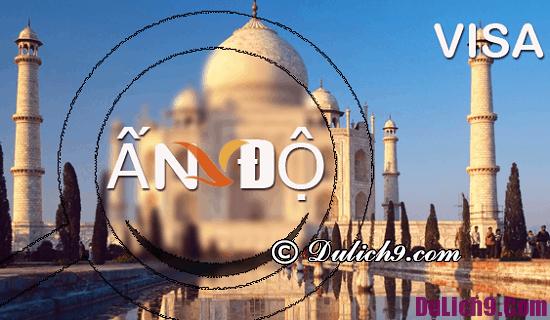 Nơi cấp visa đi du lịch Ấn Độ tại Việt Nam: Lưu ý khi làm visa đến Ấn Độ du lịch