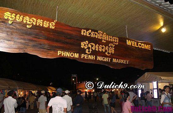 Địa điểm mua sắm nổi tiếng ở Phnom Penh giá rẻ: Đi mua sắm ở đâu khi đến Phnom Penh du lịch