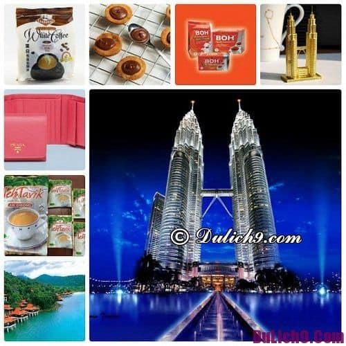 Đi Malaysia mua gì làm quà? Mua quà gì khi đi du lịch Malaysia