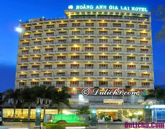 Du lịch Pleiku nên ở khách sạn nào đẹp, chất lượng, tiện nghi: Tư vấn nhà nghỉ, khách sạn ở Pleiku đẹp, giá tốt