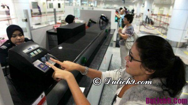 Nhập cảnh Malaysia có khó không? Nhập cảnh du lịch Malaysia như thế nào thuận lợi