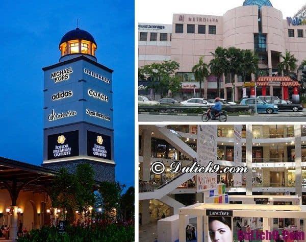 Kinh nghiệm mua sắm ở Johor Bahru: Tư vấn tour du lịch Johor Bahru tự túc, giá rẻ