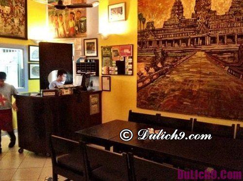 Các quán ăn ngon ở Campuchia: Nhà hàng đặc sản Campuchia ngon, nổi tiếng