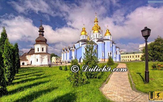 Chi phí du lịch Nga - Ukraina khoảng bao nhiêu tiền? Địa điểm tham quan, vui chơi, ngắm cảnh, chụp ảnh đẹp ở Ukraina