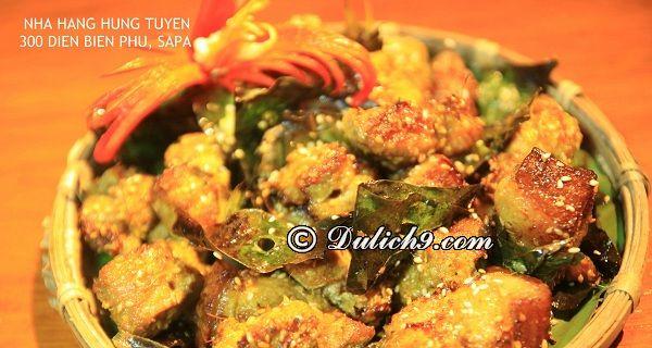 Du lịch Sapa nên ăn món gì? Món ăn đặc sản ngon, nổi tiếng ở Sapa. Nên ăn gì khi du lịch Sapa?