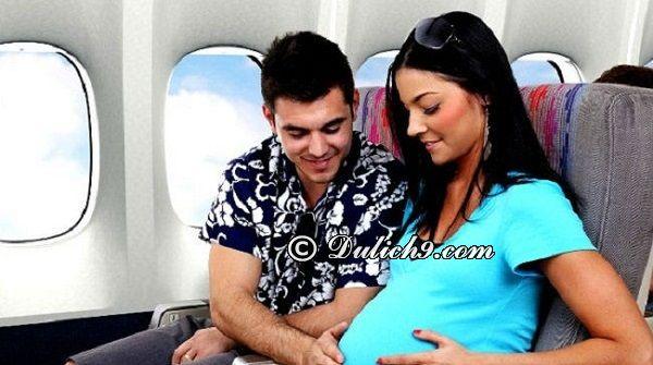 Quy định của các hãng hàng không với phụ nữ có thai. Kinh nghiệm đi máy bay cho các bà bầu an toàn nhất
