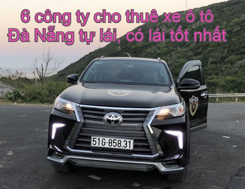 Cho thuê xe tự lái Đà Nẵng giá rẻ. Thuê xe ô tô ở đâu Phú Quốc