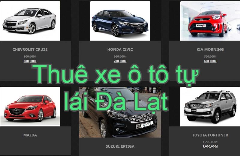 Công ty cho thuê xe tự lái Đà Lạt. Thuê xe ô tô 4 chỗ, 7 chỗ Đà Lạt giá rẻ