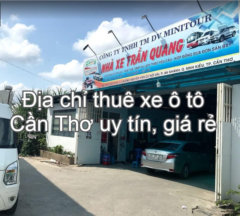 Địa chỉ thuê xe ô tô Cần Thơ tự lái, có lái uy tín, giá rẻ. Thuê xe ô tô minitour Cần Thơ