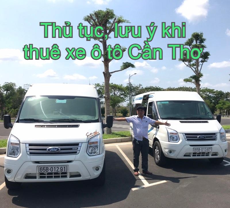 Dịch vụ thuê xe ô tô Cần Thơ: xe 4 chỗ, 7 chỗ, 16 chỗ, 29 chỗ, 35 chỗ, 45 chỗ