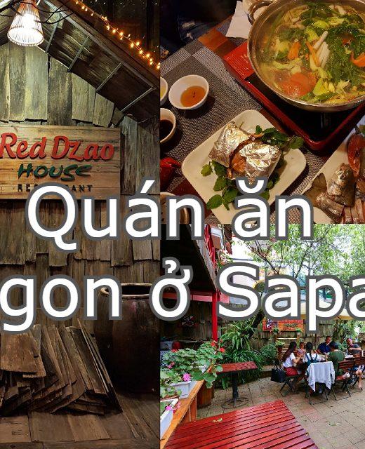 Nhà hàng ngon tại Sapa. Du lịch Sapa ăn ở đâu ngon rẻ? Nhà hàng Red Dzao