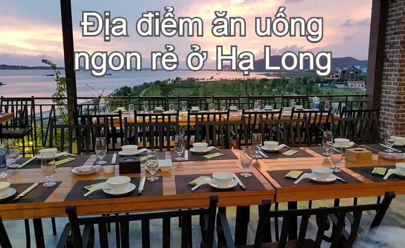 Địa điểm ăn uống ngon ở Hạ Long. Quán ăn ngon nổi tiếng ở Hạ Long. Nhà hàng Phương Nam