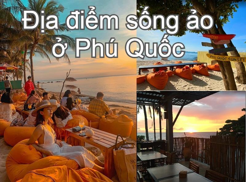 Những địa điểm ăn chơi Phú Quốc hấp dẫn nhất. Địa điểm sống ảo đẹp ở Phú Quôcs