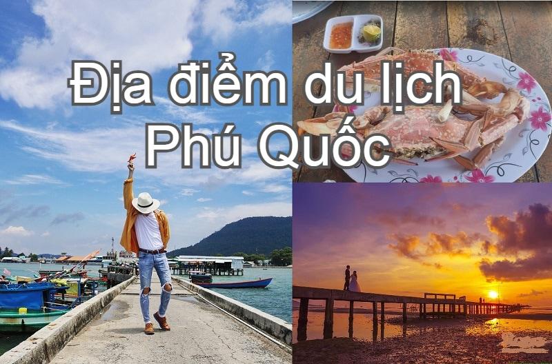 Những địa điểm du lịch đẹp ở Phú Quốc. Đi đâu đẹp Phú Quốc? Làng chài Hàm Ninh