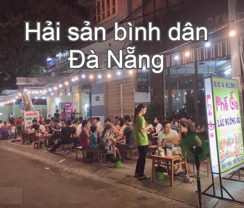 Quán hải sản bình dân Đà Nẵng ngon. Phố ốc đồng giá 49k. Ăn hải sản ở đâu Đà Nẵng?