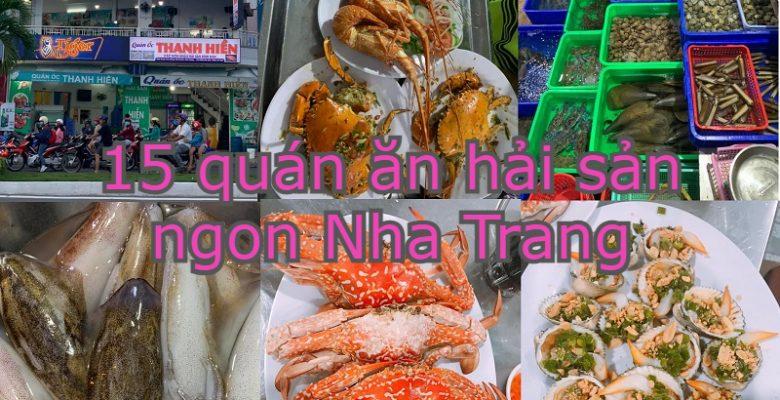 Quán hải sản ngon rẻ Nha Trang. Đi Nha Trang ăn hải sản ở đâu ngon?