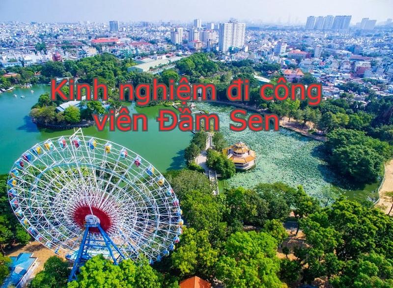 Kinh nghiệm đi chơi công viên Đầm Sen TP Hồ Chí Minh. Công viên Đầm Sen có gì vui?