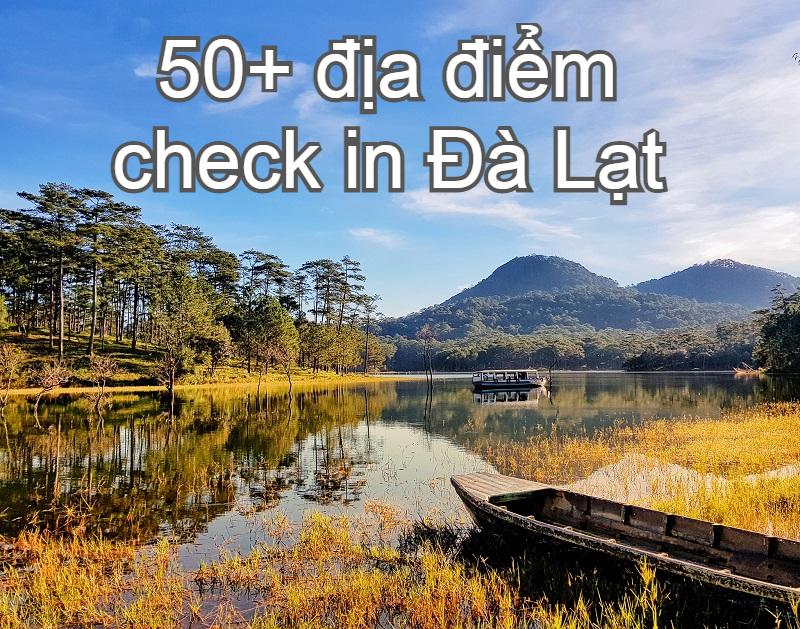 Đi đâu, chơi gì ở Đà Lạt? Địa điểm du lịch Đà Lạt. Hồ Tuyền Lâm
