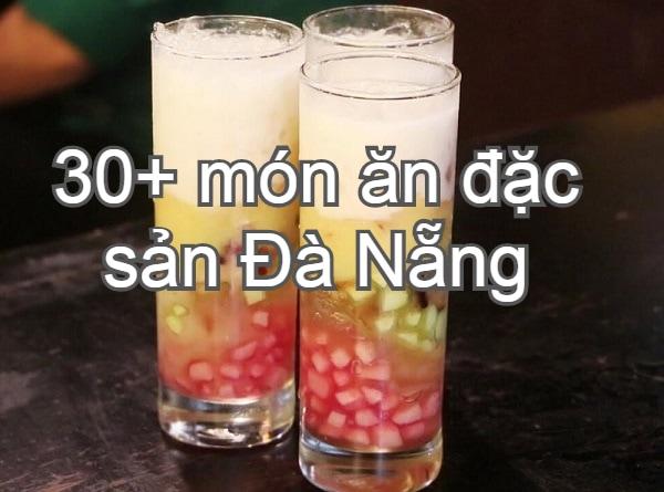 Món ăn vặt ngon ở Đà Nẵng. Chè xoa xoa hạt lựu