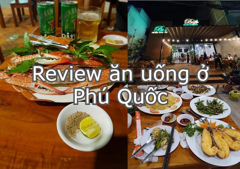 Những quán ăn ngon rẻ Phú Quốc. Review ăn uống ở Phú Quốc. Quán Búp