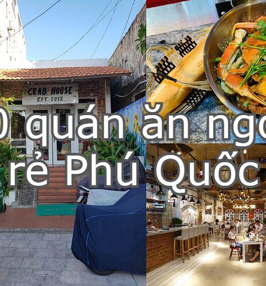 Quán ăn ngon Phú Quốc giá rẻ, đông khách. Phú Quốc có quán ăn nào ngon?