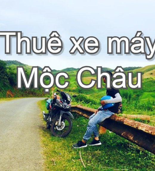 Kinh nghiệm thuê xe máy ở Mộc Châu