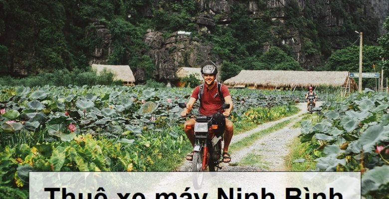 Hướng dẫn kinh nghiệm thuê xe máy ở Ninh Bình