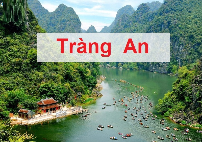 Địa điểm du lịch Hà Nội trong ngày, danh thắng Tràng An